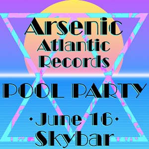 Arsenic x Skybar Pool Party